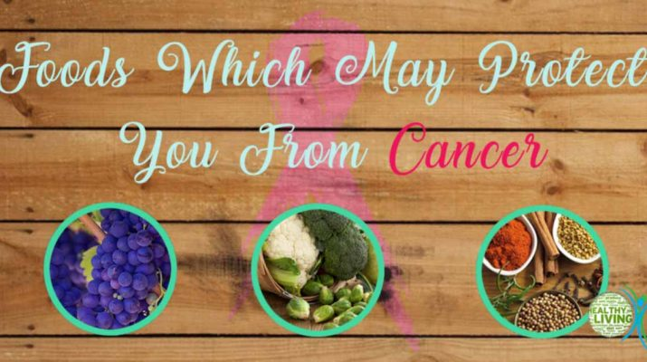 6 High Antioxidant Foods That Help Protect Against Cancer
