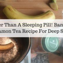 How To Easily Improve Sleep & Beat Insomnia [1 Banana + Cinnamon Recipe]