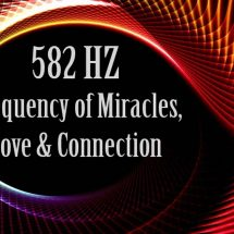528 Hz: The Frequency of Miracles, Love, and Connection