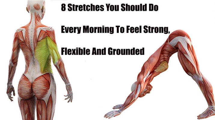 8-Stretches-You-Should-Do-Every-Morning-To-Feel-Strong,-Flexible-And-Grounded