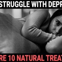 If You Struggle With Depression, Here Are 10 Natural Treatments