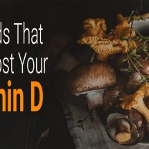 10 Foods That Will Boost Your Vitamin D Intake