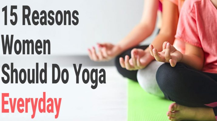 15-Reasons-Women-Should-Do-Yoga-Everyday