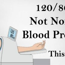 You Think That 120/80 Is A Normal Blood Pressure: You Are Completely Wrong!