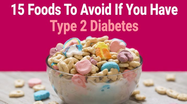 15-Foods-To-Avoid-If-You-Have-Type-2-Diabetes