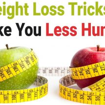 15 Weight Loss Tricks That Make You Less Hungry