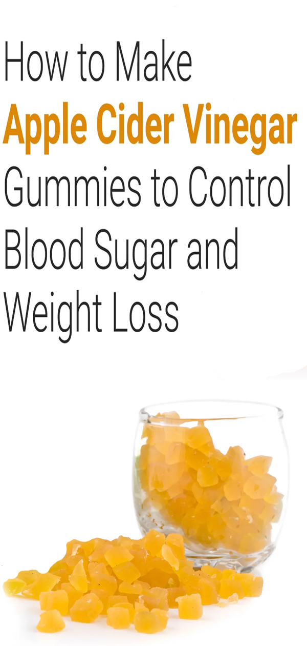How to Make Apple Cider Vinegar Gummies to Control Blood