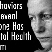10 Behaviors That Reveal Someone Has A Mental Health Problem