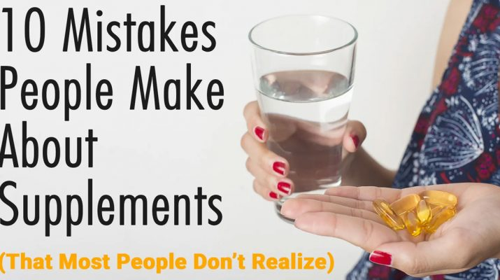 10-Mistakes-People-Make-About-Supplements-(That-Most-People-Don't-Realize)