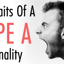 10 Traits Of A Type A Personality