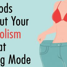 20 Foods That Put Your Metabolism Into Fat Burning Mode
