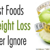 21 Best Foods For Weight Loss to Never Ignore