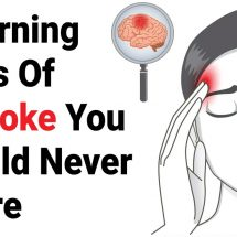 8 Warning Signs Of A Stroke You Should Never Ignore