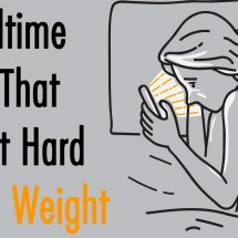 10 Bedtime Habits That Make It Hard to Lose Weight