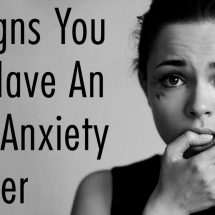 15 Signs You May Have An Acute Anxiety Disorder