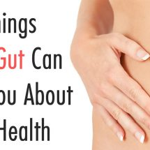 25 Things Your Gut Can Tell You About Your Health
