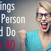 40 Things Every Person Should Do Before 40