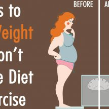 8 Ways to Lose Weight That Don't Require Diet Or Exercise