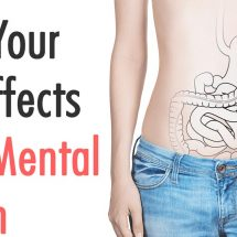 How Your Gut Affects Your Mental Health