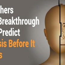 Researchers Reveal Breakthrough Way to Predict Psychosis Before It Happens