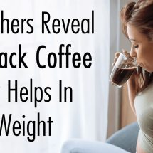 Researchers Reveal How Black Coffee Actually Helps In Losing Weight