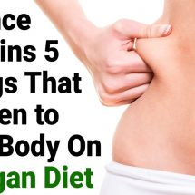 Science Explains 5 Things That Happen to Your Body On A Vegan Diet