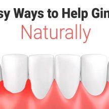 10 Easy Ways to Help Gingivitis Naturally