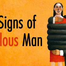 10 Signs of A Jealous Man