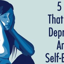 5 Habits That Cause Depression And Low Self-Esteem