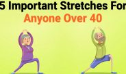 5 Important Stretches For Anyone Over 40