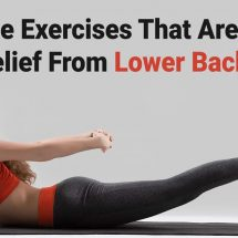8 Simple Exercises That Are Perfect For Relief From Lower Back Pain