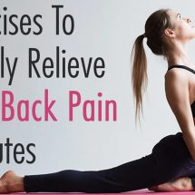 9 Exercises To Naturally Relieve Lower Back Pain In Minutes