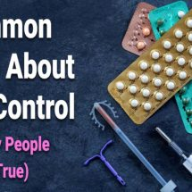6 Common Myths About Birth Control (That Many People Think Are True)