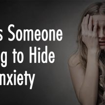 7 Signs Someone Is Trying to Hide Their Anxiety