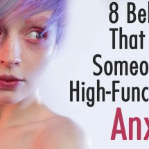 8 Behaviors That Reveal Someone Has High-Functioning Anxiety
