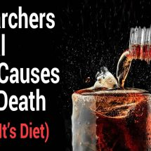 Researchers Reveal Soda Causes Early Death (Even If It's Diet)