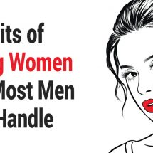 10 Traits of Strong Women That Most Men Can't Handle