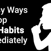 4 Easy Ways to Stop Bad Habits Immediately