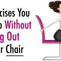 6 Exercises You Can Do Without Getting Out of Your Chair