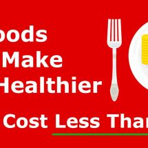 10 Foods That Make You Healthier (That Cost Less Than $1)