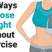 11 Ways To Lose Weight Without Exercise