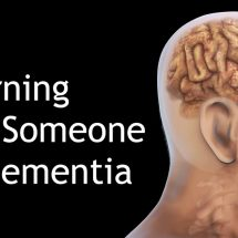 5 Warning Signs Someone Has Dementia
