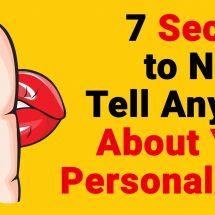 7 Secrets to Never Tell Anyone About Your Personal Life