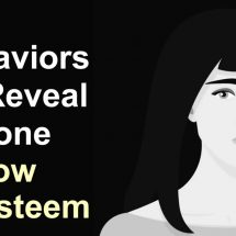 8 Behaviors That Reveal Someone Has Low Self-Esteem