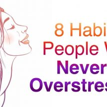 8 Habits of People Who Never Get Overstressed
