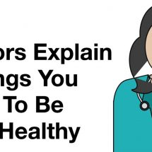 Doctors Explain 3 Things You Need To Be Truly Healthy