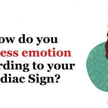 How Do You Express Emotion According To Your Zodiac Sign?