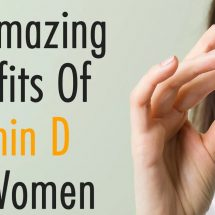 10 Amazing Benefits Of Vitamin D For Women