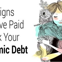 12 Signs You've Paid Back Your Karmic Debt