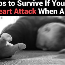 15 Tips to Survive If You Have A Heart Attack When Alone